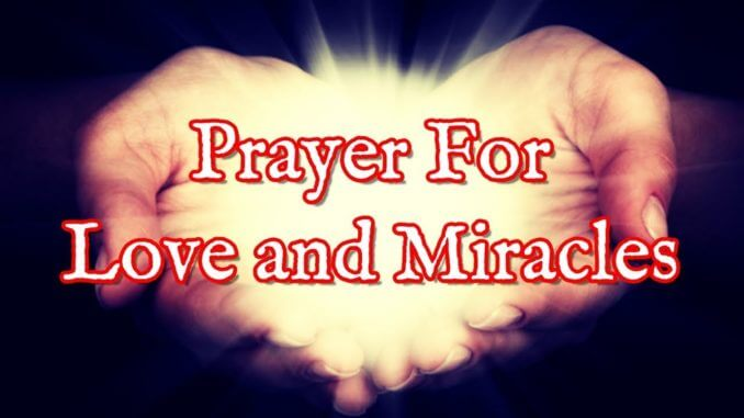 Prayer for Instant Miracle - Love problem solution