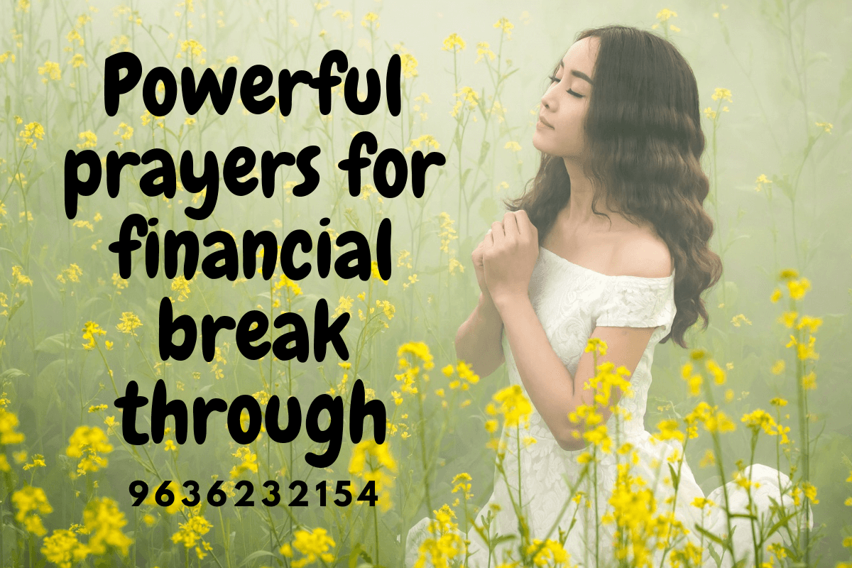 Powerful Prayers for Financial Breakthrough Miracle call 9636232154