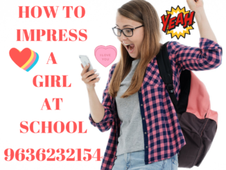How to impress a girl at school