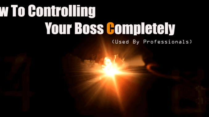 How to Gain Control of Your Boss-Mind